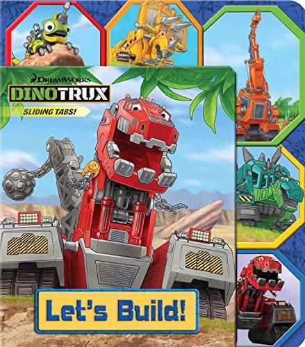 Dinotrux: Let s Build!