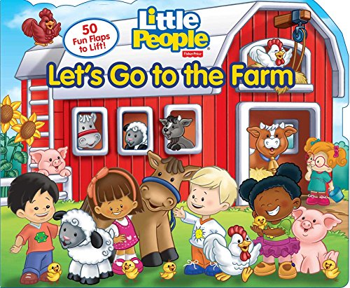 Fisher-Price Little People: Let's Go to the Farm (Board Books)