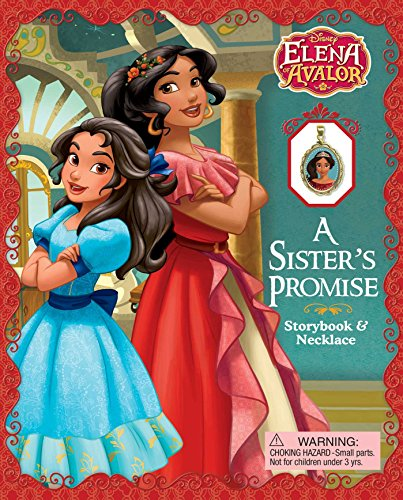 9780794438425: Disney Elena of Avalor: A Sister's Promise: Storybook & Necklace