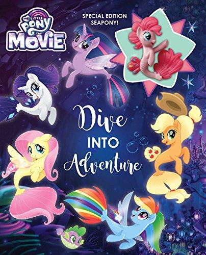 My Little Pony: The Movie: Dive Into Adventure (Hardback)