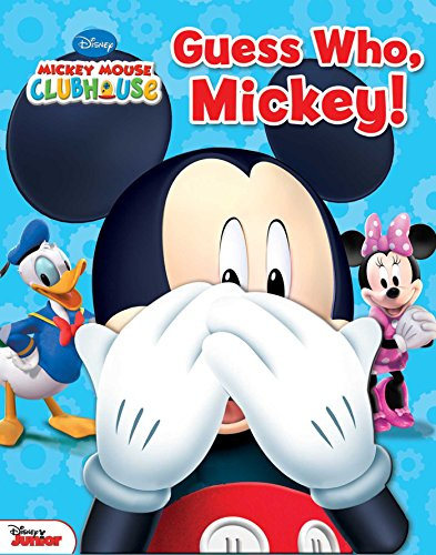 9780794440916: Disney Mickey Mouse Clubhouse: Guess Who, Mickey!