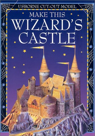 9780794500160: Make This Wizard's Castle (Cut-Out Models)