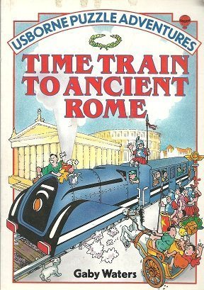 9780794500238: Time Train to Ancient Rome (Usborne Puzzle Adventures)