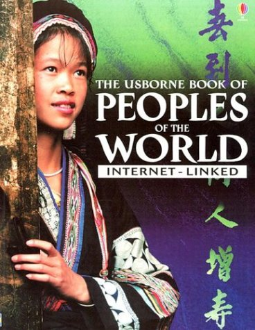 9780794500252: The Usborne Book of Peoples of the World: Internet-Linked (Encyclopedias)