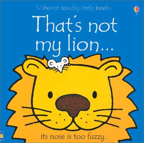 9780794500474: That's Not My Lion...(Usborne Touchy-Feely Books)
