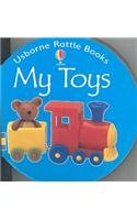 9780794500542: My Toys (Rattle Board Books)