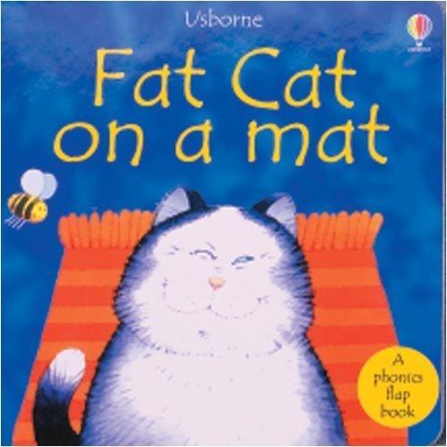 9780794500597: Fat Cat on a Mat (Phonics Board Books)