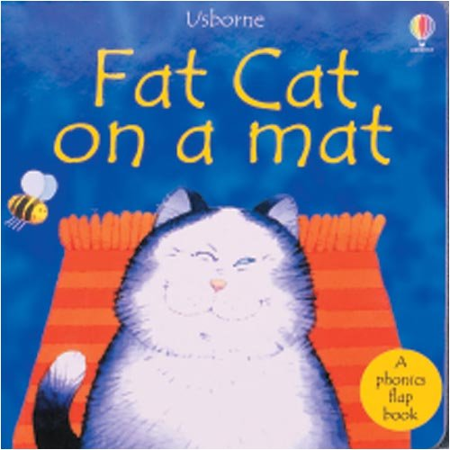 Fat Cat on a Mat (Phonics Board Books) (0794500595) by Cox, Phil Roxbee; Tyler, Jenny