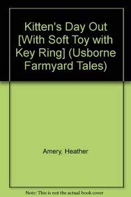 9780794500658: Kitten's Day Out With Kitten Key Ring (Mini Farmyard Tales With Key Ring)