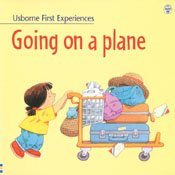 9780794501044: Going on a Plane (Usborne First Experiences)