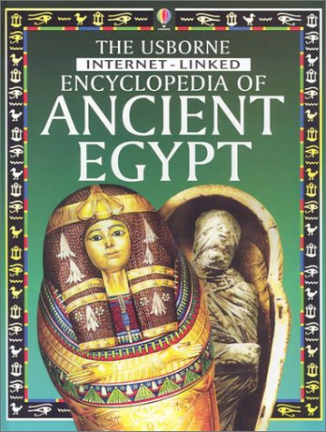 9780794501181: The Usborne Internet-Linked Encyclopedia of Ancient Egypt (History Encyclopedias)