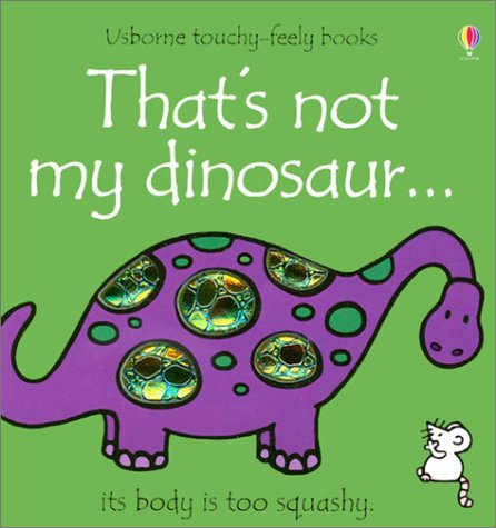 9780794501297: That's Not My Dinosaur (Usborne Touchy-Feely Books)