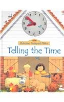 9780794501464: Telling the Time (Farmyard Tales)
