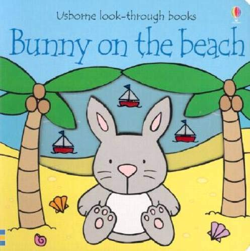 9780794501471: Bunny on the Beach (Usborne Look-Through Books)