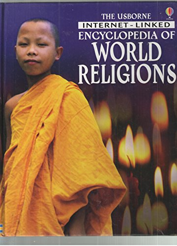 9780794501822: The Usborne Internet-Linked Encyclopedia of World Religions