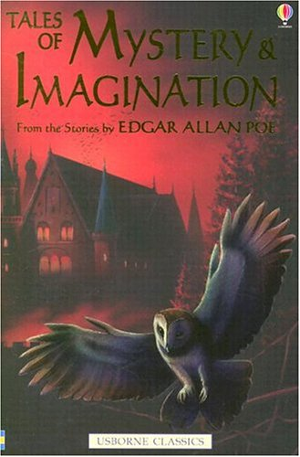 Tales of Mystery and Imagination: Edgar Allen Poe