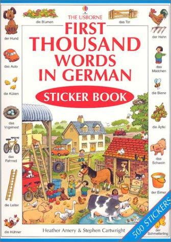 9780794501938: First Thousand Words In German Sticker Book (Usborne First Thousand Words Sticker Books) (German Edition)