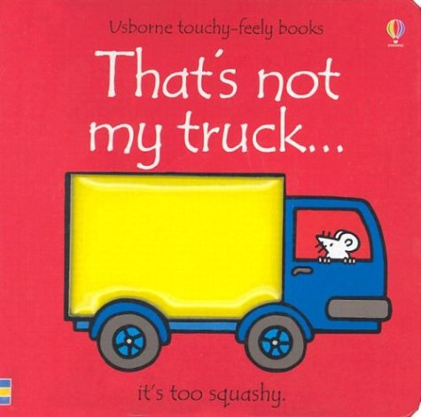 9780794502102: That's Not My Truck (Usborne Touchy Feely)
