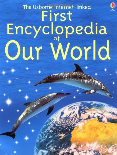 9780794502164: The Usborne Internet-Linked First Encyclopedia of Our World