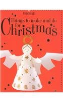9780794502201: Things to Make and Do for Christmas (Usborne Holiday Titles)