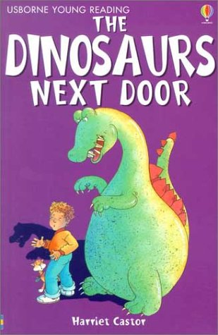 9780794502515: The Dinosaurs Next Door (Usborne Young Reading: Series One)