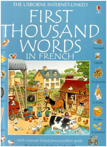 9780794502836: First Thousand Words in French: With Internet-Linked Pronunciation Guide