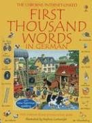 9780794502850: First Thousand Words in German: With Internet-Linked Pronunciation Guide (German Edition)