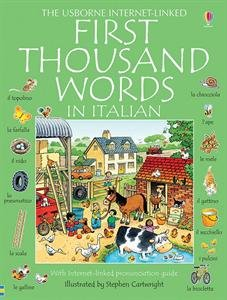 9780794502867: First Thousand Words in Italian: With Internet-Linked Pronunciation Guide (Italian Edition)