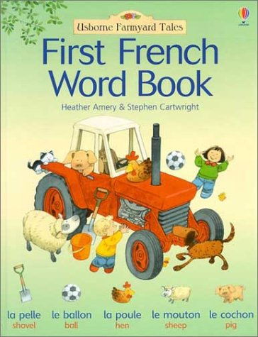 9780794502959: First French Word Book (Farmyard Tales First Words)