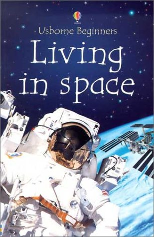 9780794503017: Living in Space