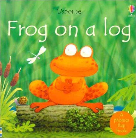 9780794503024: Frog on a Log (Phonics Board Books)