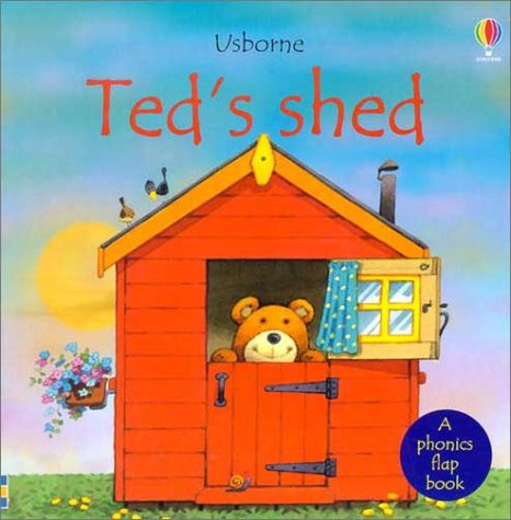 Ted's Shed (Phonics Board Books) (0794503047) by Cox, Phil Roxbee