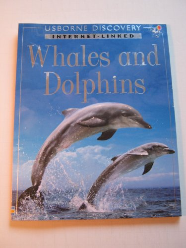 9780794503161: Whales and Dolphins: Internet Linked (Discovery Program)