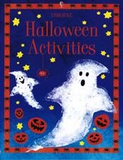 Halloween Activities [With 2 Pages of Stickers] (Activity Books) (0794503373) by Fiona Watt