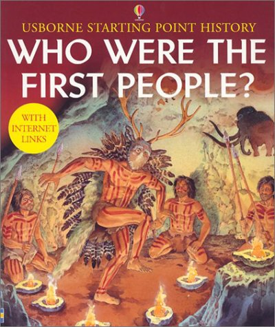 9780794503390: Who Were the First People? (Usborne Starting Point History)