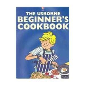 9780794503536: Usborne Beginner's Cookbook (Usborne Cooking School)