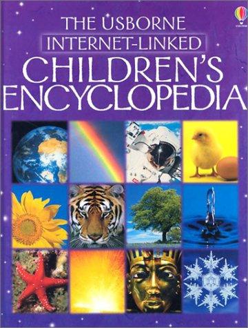 The Usborne Internet-Linked Children's Encyclopedia (First Encyclopedias): Brooks, Felicity