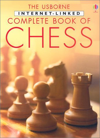 9780794503710: The Usborne Internet-Linked Complete Book of Chess (Chess Guides)