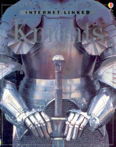 9780794503857: Knights (Usborne Internet-Linked Discovery Program)