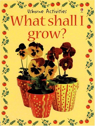 9780794503888: What Shall I Grow? (What Shall I Do Today)