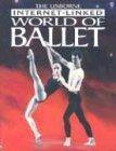 9780794504038: World of Ballet (Usborne Internet-Linked World Of...)