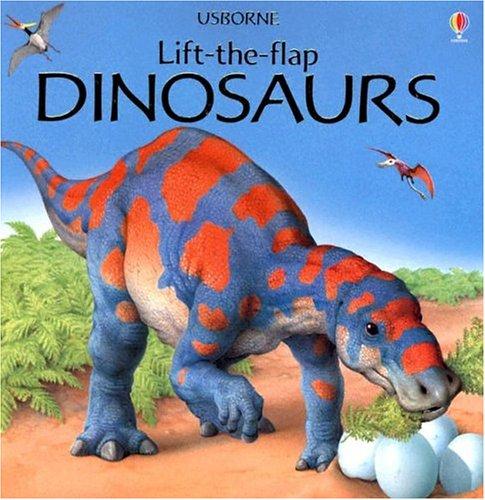 Dinosaurs (Usborne Lift-the-Flap): Judy Tatchell, Alastair Smith, Peter Scott (Illustrator)