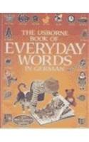 9780794504243: The Usborne Book of Everyday Words in German