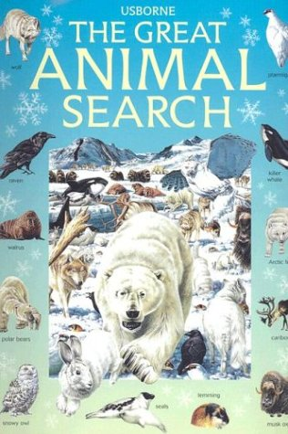 The Great Animal Search (0794504264) by Caroline Young; Ian Jackson; Andy Dixon