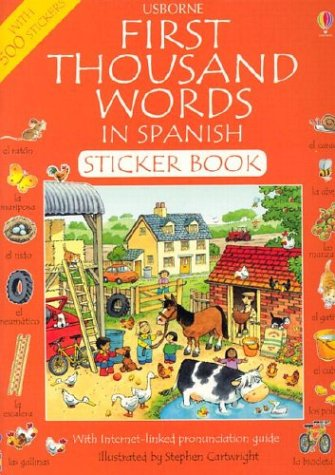 9780794504632: First Thousand Words In Spanish Sticker Book