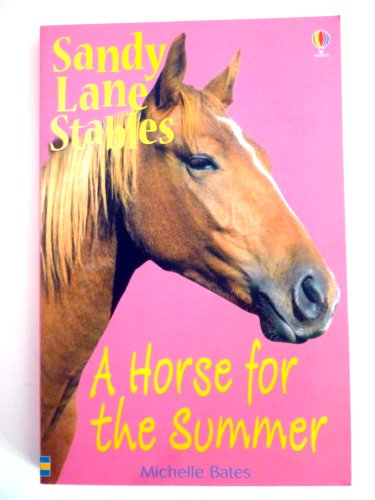 9780794505011: A Horse for the Summer (Sandy Lane Stables)