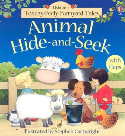 9780794505134: Animal Hide-And-Seek (Touchy Feely Flap Book)