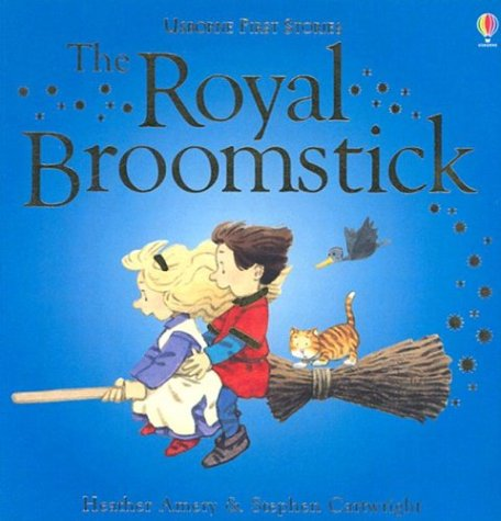 9780794505196: The Royal Broomstick (First Stories)