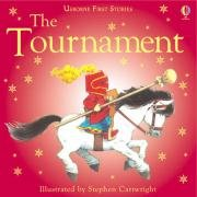 The Tournament (First Stories) (0794505201) by Heather Amery
