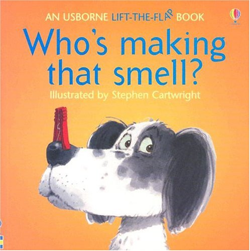 9780794505233: Who's Making That Smell (Flap Books)